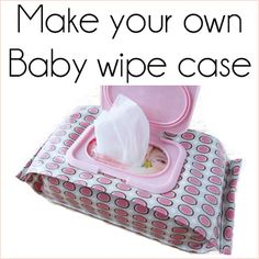 diy resueable baby wipes case....can be used to make a realistic wipes case for dolls. much cuter than other diy doll versions