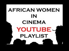 The African Women in Cinema Channel is a collection of short films, trailers, excerpts, and interviews of African women in cinema: filmmakers, producers, actors, activists, advocates, critics (whose films are uploaded on YouTube)