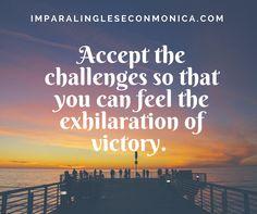 Accetta le sfide, così che tu possa vivere l'euforia della vittoria!  Impara l'inglese con Monica