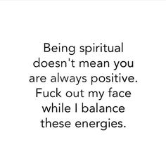 Namaste loves but sometimes you need to stay the fuck out of my face while I align my energies again! Namaste Quotes, Yoga Quotes, Me Quotes, Motivational Quotes, Funny Quotes, Inspirational Quotes, Positive Quotes, Rebel Quotes, Laugh Quotes