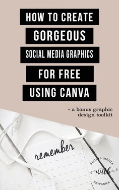 [Video] How to Create Gorgeous Social Media Graphics for Free Using Canva – Three Simple Design Hacks for the Non Designer
