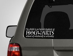 Hogwarts Honor Roll Bumper Sticker by PeelAndStickDecals on Etsy from PeelAndStickDecals on Etsy. Saved to Inspire Me: Harry Potter. Car Decals, Bumper Stickers, Vinyl Decals, Funny Stickers, Pimp Your Bike, Fans D'harry Potter, Must Be A Weasley, Pt Cruiser, Just Dream