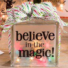 Believe in the Magic glass block #lights #vinylwords #flickerpaper…
