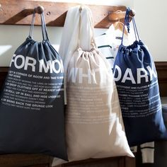 "dorm room laundry bags... ""whites"", ""darks"", ""for mom""... sounds about right lol"