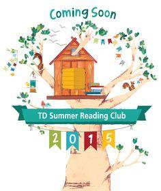 TD Summer Reading Club 2015 - Coming Soon