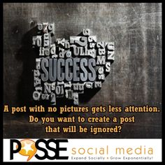 A post with no pictures gets less attention. Do you want to create A post that will be ignored? #SMM