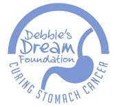 Debbie's Dream Foundation: Curing Stomach Cancer is a 501(c)(3) non-profit organization dedicated to raising awareness about stomach cancer, advancing funding for research, and providing education and support internationally to patients, families, and caregivers. DDF seeks as its ultimate goal to make the cure for stomach cancer a reality.