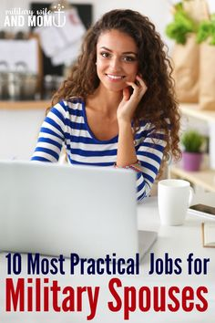 Military spouse jobs where you actually have a good chance of finding work that actually pays at most duty stations.