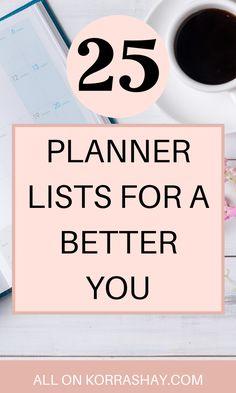 25 planner lists for a better you Bullet Journal Ideas Pages, Bullet Journal Inspiration, Planner Tips, Happy Planner, Franklin Covey, Self Development Books, School Planner, Time Management Tips, Erin Condren Life Planner