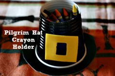 Cute Thanksgiving Craft for Kids that they can make with help from you. Pilgrim Hat Crayon Holder - add these to the kid's table for some coloring fun. November Thanksgiving, Thanksgiving Crafts For Kids, Thanksgiving Parties, Fall Crafts, Holiday Crafts, Holiday Ideas, Thanksgiving Decorations, Thanksgiving Recipes, Preschool Crafts