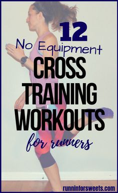 12 Fun Cross Training Workout Ideas for Runners | Runnin' for Sweets