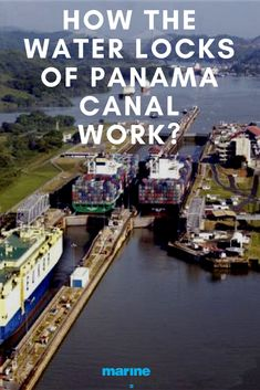 How the Water Locks of Panama Canal Work?