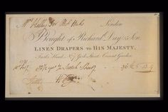 Copper-engraved billhead with handwritten invoice issued by the linen draper Richard Day and Son, located at the Turks Head, 7 York Street, Covent Garden. Dated 10th February 1791 the invoice refers to the supply of of Scotch sheeting to the Hucks household. The engraved and handwritten script is in English round hand with Roman capitals noting that the company supplied linen to King George III.