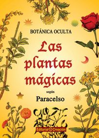 Las plantas mágicas según Paracelso I Love Books, Good Books, Books To Read, Healing Herbs, Medicinal Herbs, Magick Book, Witchcraft, Baby Witch, Belle Photo