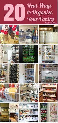 20 Neat Ways to Organize Your Pantry ~ I think I need all 20 ~ my pantry is a MESS!