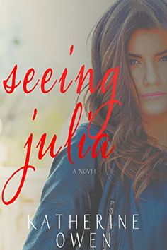 Seeing Julia: A love