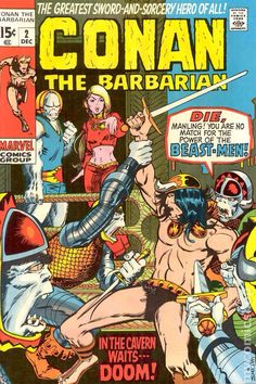 Conan the Barbarian was a Marvel Comics title starring the sword-and-sorcery character created by Robert E. Howard. It debuted with a first issue cover-dated October 1970 and ran for 275 issues until 1993. A significant commercial success, the title launched a sword-and-sorcery vogue in 1970s comics.