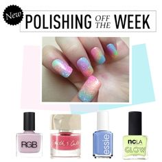Polishing Off the Week by polyvore-editorial on Polyvore featuring polyvore, beauty, Smith & Cult, ncLA, RGB Cosmetics, Essie, nailpolish, polishingofftheweek and newnownails