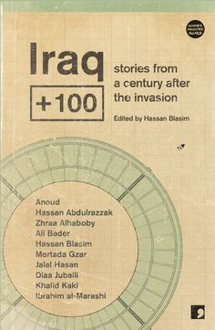 A new anthology of Iraqi science fiction teaches English readers about Arab humor and the role of imagination in resistance.
