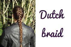 Learn how to do a DIY Dutch braid!