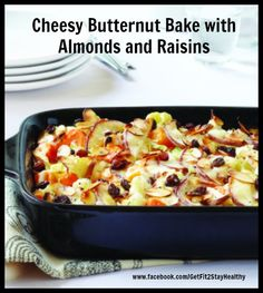 Cheesy Butternut Bake with Almonds and Raisins ~ Need help? Let's connect! Email me with a list of your goals and lifestyle to getfit2stayhealthy@gmail.com or go to facebook.com/GetFit2StayHealthy and connect with me there! #GetFit2StayHealthy #21DayFix #SideDish