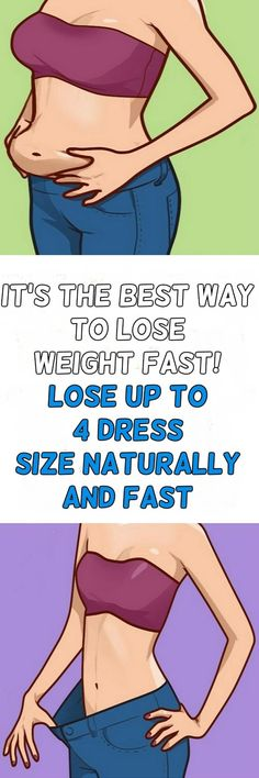 It's The Best Way To Lose Weight Fast! LOSE UP TO 4 DRESS SIZE NATURALLY AND FAST