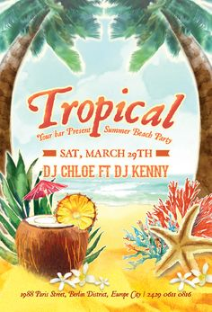 Tropical Summer Beach Party - bar, beach, club, coconut, flyer, ladies, leaves, night club, ocean, palm, party, pina coladam coral, pineapple, sands, sea, sea shore, sea star, spring, summer, trees, tropical, umbrella, vacation
