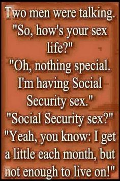 Social Security Sex bahahaha