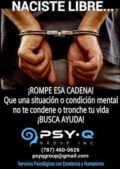 DECIDE TU VIDA, ELIGE SER FELIZ ●  Psy- Q Group, Inc.- Servicios Psicológicos ● 787-460-0626 ● psyqgroup@gmail.com