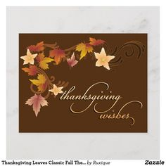 Shop Thanksgiving Leaves Classic Fall Theme Holiday Postcard created by Ruxique. Happy Thanksgiving Day, Thanksgiving Parties, Thanksgiving Cards, Happy Fathers Day Greetings, Father's Day Greetings, Pumpkin Flower, Thanksgiving Invitation, Holiday Postcards, Autumn Theme
