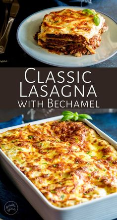 This Classic Lasagna with Bechamel is made with a traditional ragu bolognese and a creamy white sauce (Bechamel sauce). Perfect for the whole family. Classic Lasagna Recipe, Best Lasagna Recipe, Lasagna Recipe With Ricotta, Meat Lasagna, No Noodle Lasagna, Cheese Sauce For Lasagne, Al Dente, Salads, One Pot Dinners