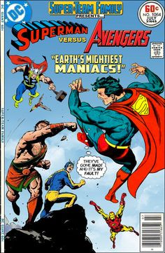 "Super-Team Family: The Lost Issues!: Superman Vs. The Avengers in ""Earth's Mightiest Maniacs!"""