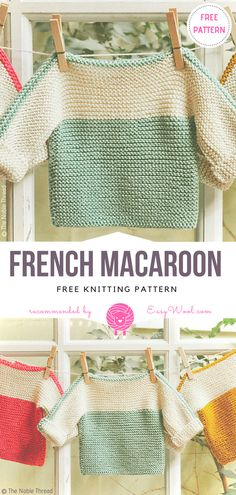 Just Knit Garter Stitch French Macaroons Baby Pullover Sweater Free Knitting Pattern , Knit Easy Garter Stitch French Macaroon Baby Sweater Pullover Free Knitting Patt… , Knitting Source by DIYDailyMag Baby Sweater Knitting Pattern, Baby Sweater Patterns, Crochet Baby Cardigan, Knit Baby Sweaters, Baby Patterns, Knitting Patterns Free, Baby Knits, Knitting Ideas, Knitting Projects