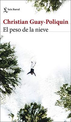 Buy El peso de la nieve by Christian Guay-Poliquin, Luisa Lucuix Venegas and Read this Book on Kobo's Free Apps. Discover Kobo's Vast Collection of Ebooks and Audiobooks Today - Over 4 Million Titles! Share The Love, Location History, Insight, Free Apps, Audiobooks, This Book, Ebooks, Christian, Shit Happens