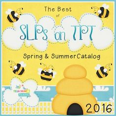 The Best of SLPs on TPT - Spring / Summer Catalog 2016 Did you know there are now well over 200 stores created by Speech Language Pathologists on teacherspayteachers.com?------------------------------------------------------------------------------------------------------------------  It is amazing to have all these printable materials available at your fingertips, a few years ago things were very different.
