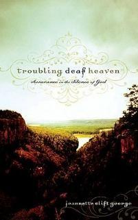 Trouble Deaf Heaven - Jeannette Clift George