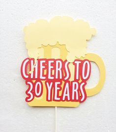 Cheers to 30 years Cake Topper ; 30th Birthday Cake Decor ; Birthday Party Decorations ; Beer Birthday Decor by Lets Get Decorative