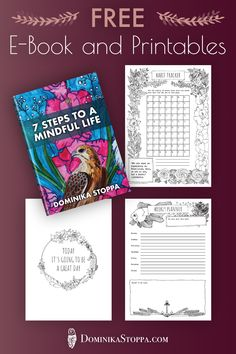 "Download my Free E-Book ""7 Steps to a Mindful Life"" and 3 hand-drawn printables."