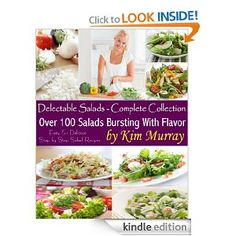 This is the complete collection of over 100 salads bursting with flavor. You can all my recipes for one low price. These are different than the ones on my site http://www.delectablesalads.com    If you are a salad lover, you will LOVE this collection!