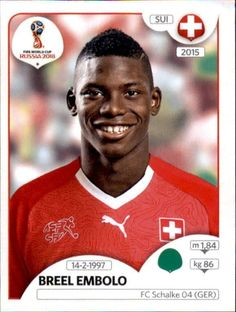 Breel Embolo - Switzerland World Cup Russia 2018, World Cup 2018, Fifa World Cup, Football Stickers, Football Cards, Baseball Cards, Jersey Atletico Madrid, Soccer, Sports