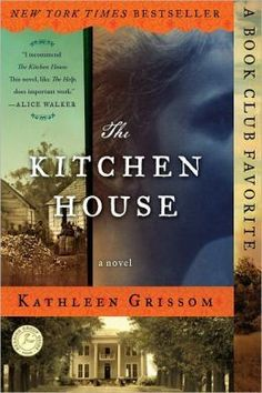 The Kitchen House - September 2013 pick Could not put it down, except when it made me nervous!