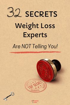 32 Secrets Weight Loss Experts Are Not Telling You