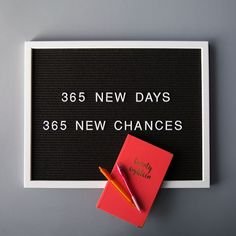 365 NEW days, 365 NEW chances! #newyears #newyear2018 #goals #newyearnewyou #2018 #newyearsquotes #quotes #letterboard #motivation