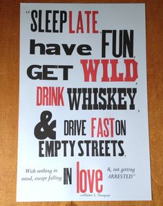 Hunter S. Thompson quote, letterpress poster
