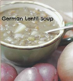 German lentil soup - WAP fav due to high mineral phosphourous and alkaline balance.