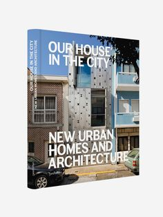 GESTALTEN , Our House in the City. New Urban Homes and Architecture  #shopigo#shopigono17#shoponline#book#books#read#music#fashion#lifestyle#photography#art