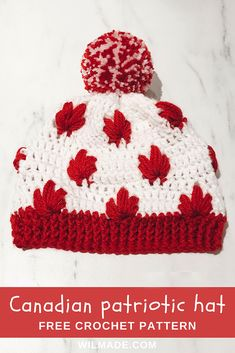 Free #crochet pattern to make this #Canadian #Patriotic #hat on wilmade.com (including a video tutorial). Great for the #olympic games and #canada day