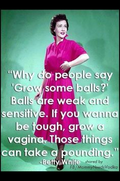 Balls are weak Georg Christoph Lichtenberg, Funny Quotes, Funny Memes, Qoutes, Naughty Quotes, Cartoon Quotes, Bitch Quotes, Sarcastic Quotes, Betty White