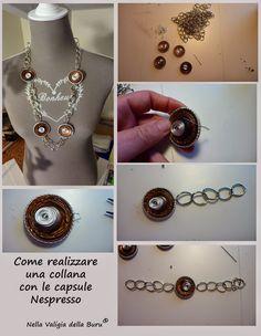Tutorial collane con Capsule Nespresso