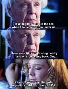 Its horrible to think of really -- Titanic